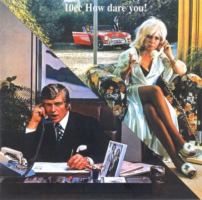 10cc ‎– How Dare You!
