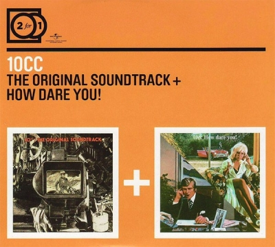 10CC ‎– The Original Soundtrack + How Dare You! (2xCD)