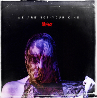 Slipknot ‎– We Are Not Your Kind (2xLP)