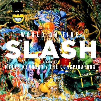 Slash Featuring Myles Kennedy And The Conspirators ‎– World On Fire