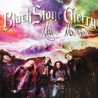 Black Stone Cherry ‎– Magic Mountain