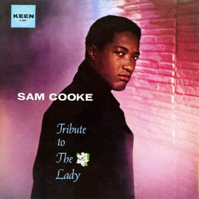 Sam Cooke ‎– Tribute To The Lady
