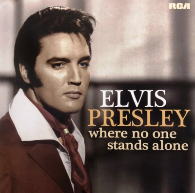 Elvis Presley ‎– Where No One Stands Alone