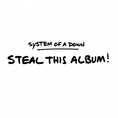 System Of A Down ‎– Steal This Album! (2xLP)