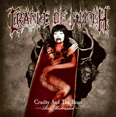 Cradle Of Filth ‎– Cruelty And The Beast - Re-Mistressed -