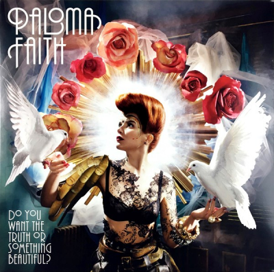 Paloma Faith ‎– Do You Want The Truth Or Something Beautiful?