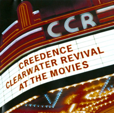 Creedence Clearwater Revival ‎– At The Movies
