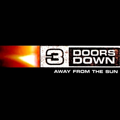3 Doors Down ‎– Away From The Sun (2xLP)