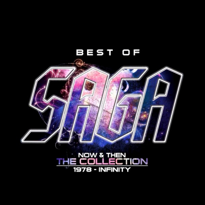 Saga – Best Of Saga (Now & Then - The Collection - 1978 - Infinity) (2xCD)