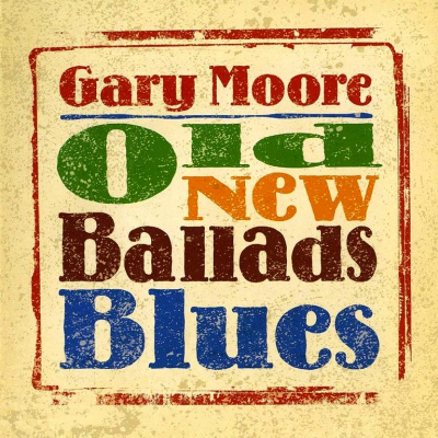 Gary Moore ‎– Old New Ballads Blues (2xLP, Limited Edition)