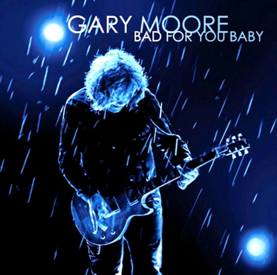 Gary Moore ‎– Bad For You Baby (2xLP, Limited Edition)