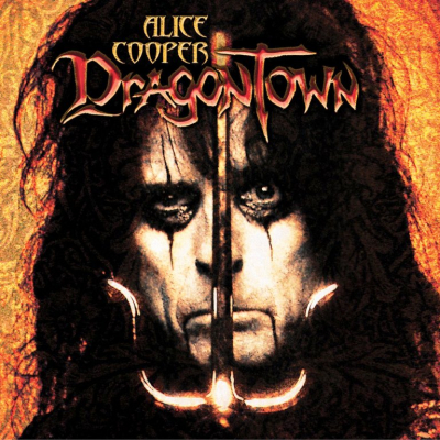 Alice Cooper – Dragontown (Limited Edition)