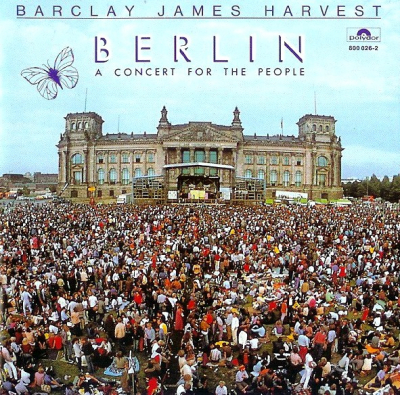 Barclay James Harvest ‎– Berlin - A Concert For The People