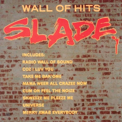 Slade ‎– Wall Of Hits
