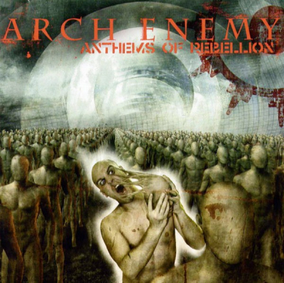 Arch Enemy ‎– Anthems Of Rebellion