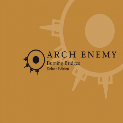 Arch Enemy ‎– Burning Bridges (Deluxe Edition)