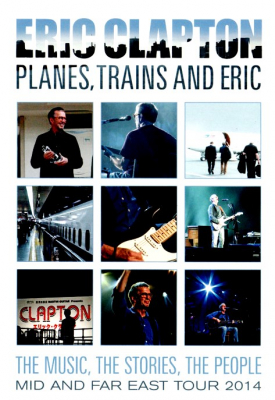 Eric Clapton ‎– Planes, Trains And Eric (Blu-ray)
