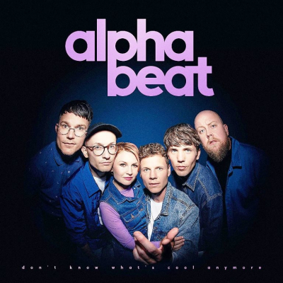 Alphabeat ‎– Don't Know What's Cool Anymore