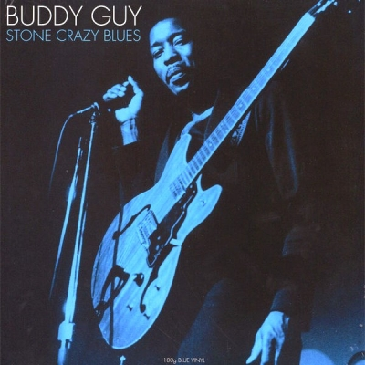 Buddy Guy ‎– Stone Crazy Blues