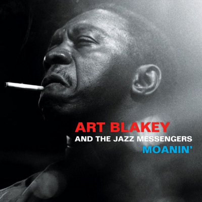 Art Blakey & The Jazz Messengers ‎– Moanin