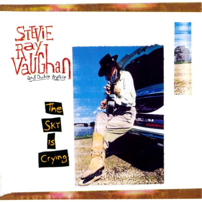 Stevie Ray Vaughan And Double Trouble ‎– The Sky Is Crying