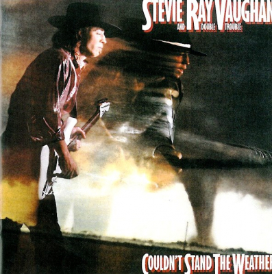 Stevie Ray Vaughan & Double Trouble ‎– Couldn't Stand The Weather