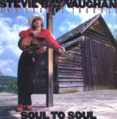Stevie Ray Vaughan And Double Trouble – Soul To Soul