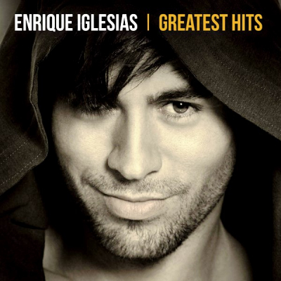 Enrique Iglesias ‎– Greatest Hits