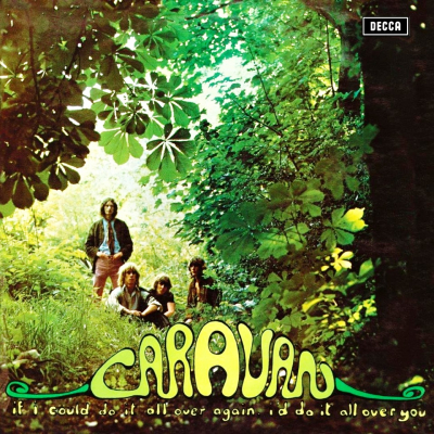 Caravan ‎– If I Could Do It All Over Again I'd Do It All Over You
