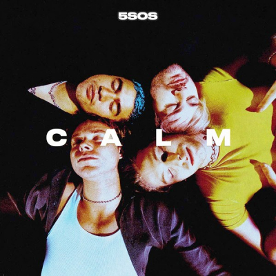 5SOS – Calm (5 Seconds Of Summer)