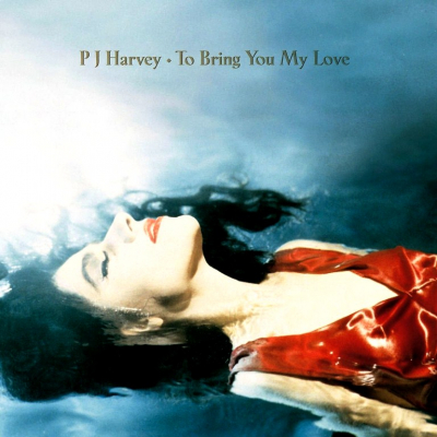 PJ Harvey ‎– To Bring You My Love