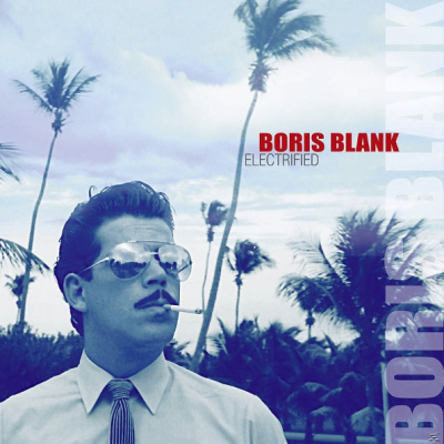 Boris Blank ‎– Electrified (2xCD+DVD, Limited Edition)