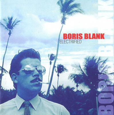 Boris Blank ‎– Electrified (2xCD)