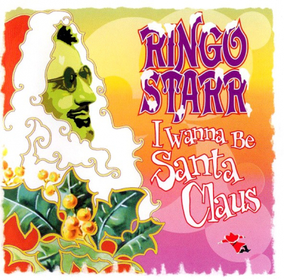 Ringo Starr ‎– I Wanna Be Santa Claus