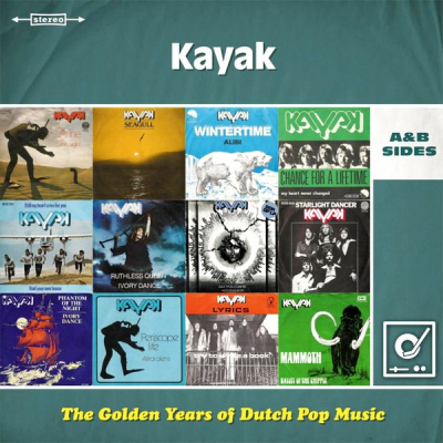 Kayak ‎– The Golden Years Of Dutch Pop Music (A&B Sides)