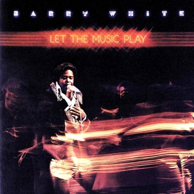Barry White ‎– Let The Music Play
