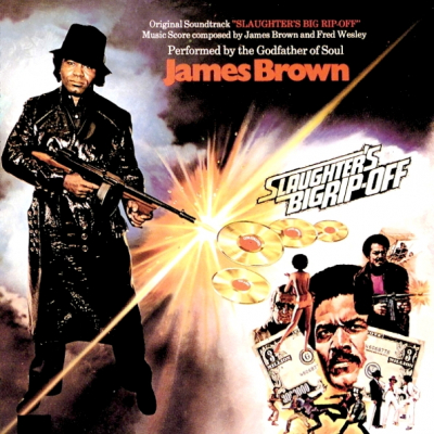 James Brown ‎– Slaughter's Big Rip-Off