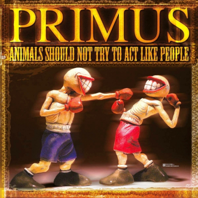 Primus ‎– Animals Should Not Try To Act Like People (EP,  Vinyl, 12