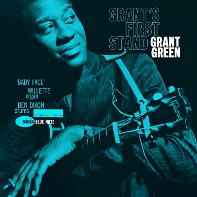 Grant Green ‎– Grant's First Stand