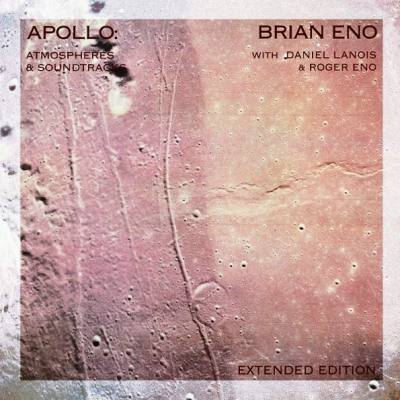 Brian Eno With Daniel Lanois & Roger Eno ‎– Apollo: Atmospheres & Soundtracks (Extended Edition) (2xLP)