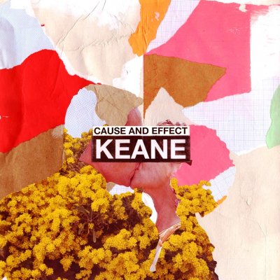 Keane ‎– Cause And Effect