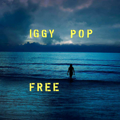 Iggy Pop ‎– Free (Limited Edition, Blue)