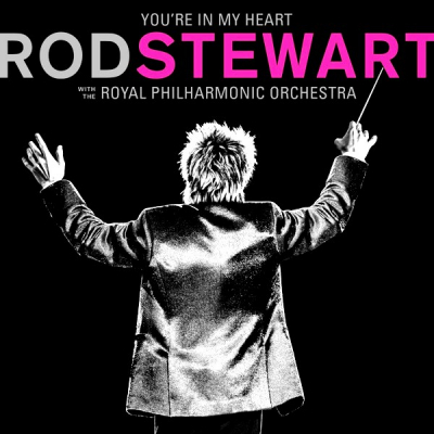Rod Stewart With The Royal Philharmonic Orchestra ‎– You're In My Heart (2xLP)