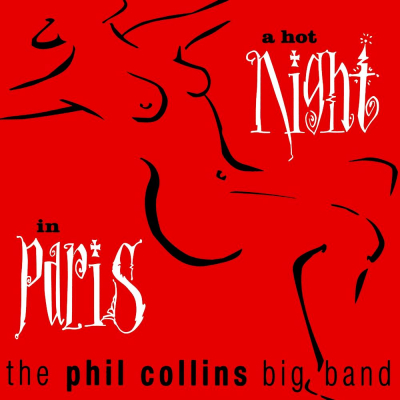 The Phil Collins Big Band ‎– A Hot Night In Paris (2xLP)