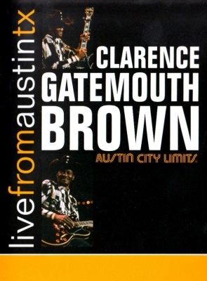 Clarence Brown ‎– Live From Austin TX