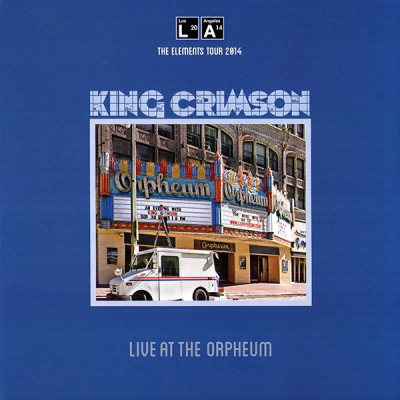 King Crimson ‎– Live At The Orpheum