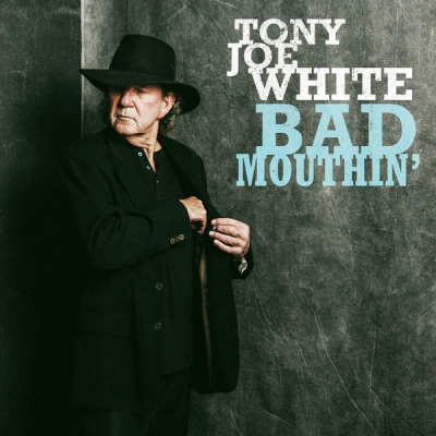 Tony Joe White ‎– Bad Mouthin
