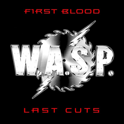 W.A.S.P. ‎– First Blood Last Cuts (2xLP)
