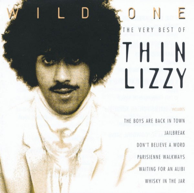 Thin Lizzy ‎– Wild One - The Very Best Of Thin Lizzy