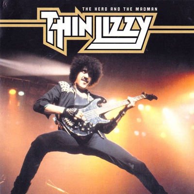 Thin Lizzy ‎– The Hero And The Madman